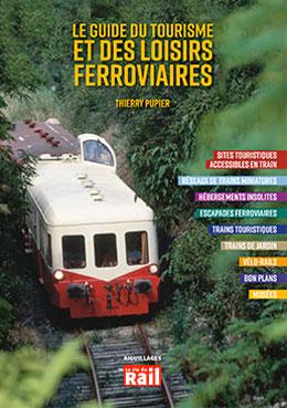 Vignette Le Guide Du Tourisme et des                         Loisirs Ferroviaires